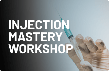 Injection Mastery Workshop